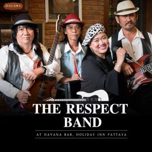 """The Respect Band"" LIVE at Havana Bar every Wednesday & Thursday @ HOLIDAY INN PATTAYA"