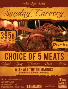 THE LOFT PUB: Sunday Carvery @ The Loft Pub | Pong | Chon Buri | Thailand