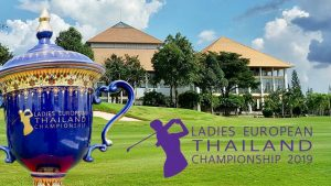 Ladies European Thailand Championship 2019 at Phoenix Gold Golf and Country Club @ Phoenix Gold Golf and Country Club