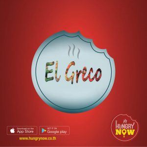 'EL GRECO' Food delivery to your doorstep by HUNGRYNOW.CO.TH